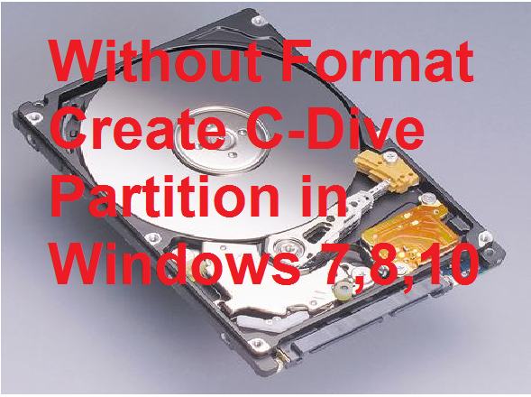 Without Format Create C drive Partition