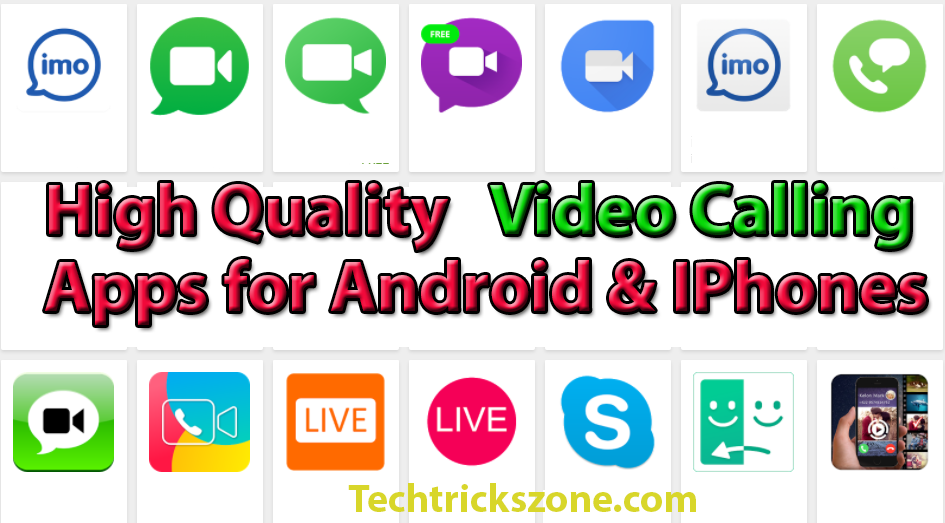 HD Quality Video calling Apps