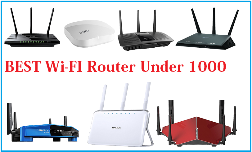 Best WiFi router under 1000