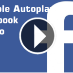 Turn Off Facebook Video Autoplay on Android and iPhone