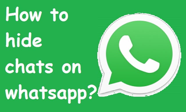 Hide Whatsapp Chat from Friends