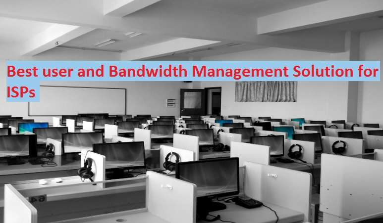 Bandwidth and subscriber Management Software for ISPs and Hotel