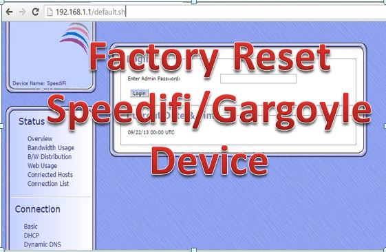 Howt to Factory reset Gargoyle wifi router Step to Step [ 3