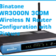 Binatone WR3000N 300M Wireless N Router Configuration