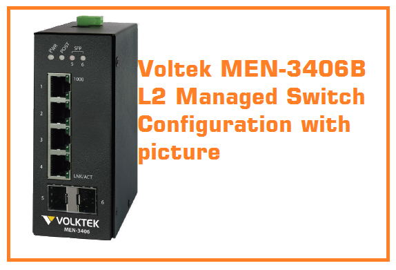 Voltek MEN-3406B L2 Switch configuration