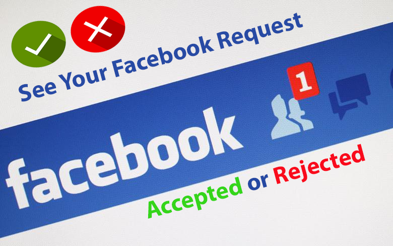 check facebook request accepted or rejected
