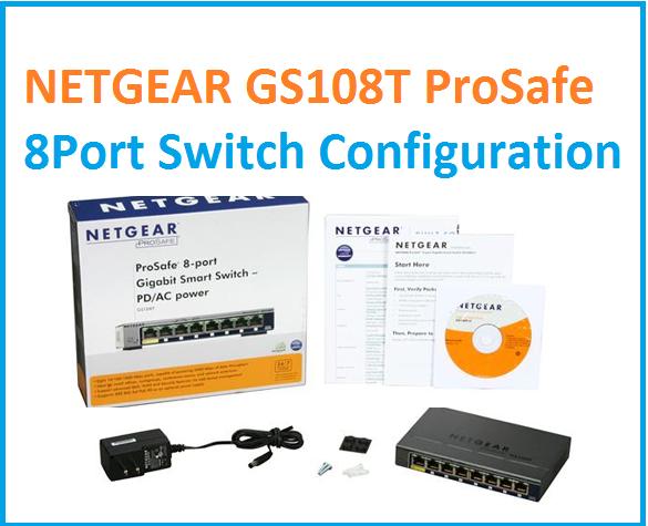 Netgear GS108TP Prosafe configuration