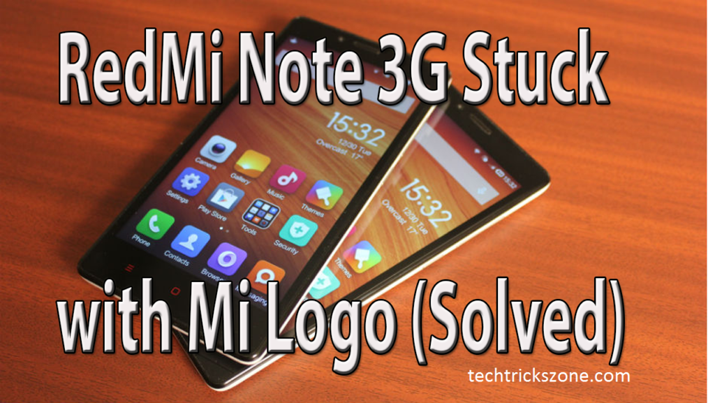 redmi note stuck at mi logo