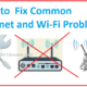 10 common Wi-Fi and internet problems