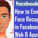 How to Enable and Disable Facebook Face Recognition