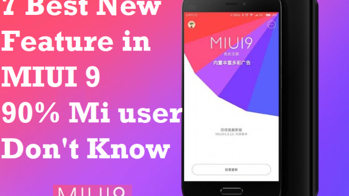 MIUI 9 new feature added