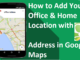 Add new and Missing places in google maps