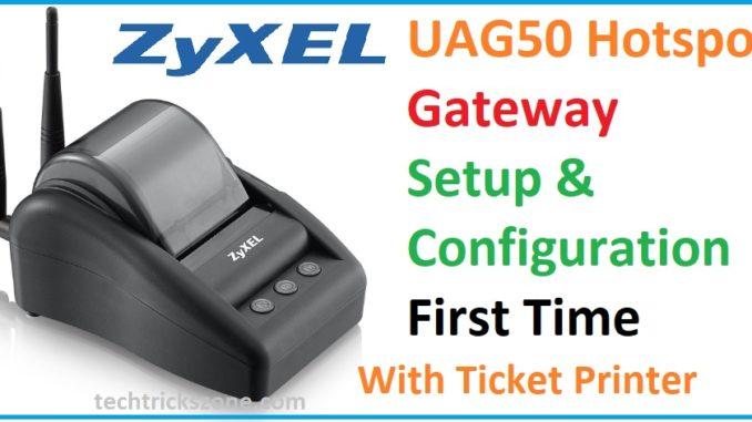 zyxel uag50 hotspot gateway