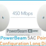 UBNT Power Beam 5AC  Point to Point configuration for Long Distance