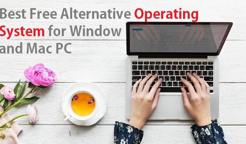 best Open Source Operating System Alternative of Windows