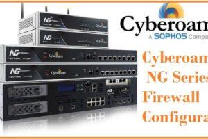 Cyberoam NG-Series Firewall Configuration