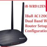 iBall AC1200 Dual Band WiFi Router Setup