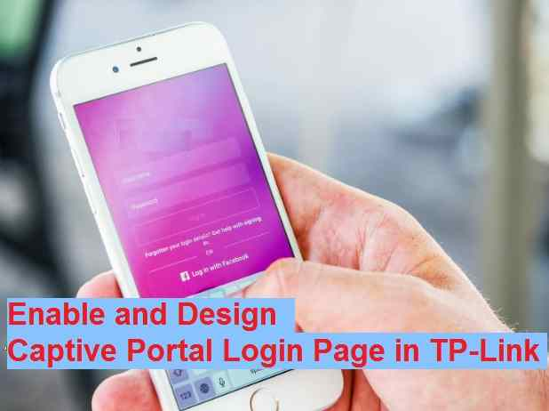 How to Design Captive Portal Login Page on TP-Link Load Balance Router