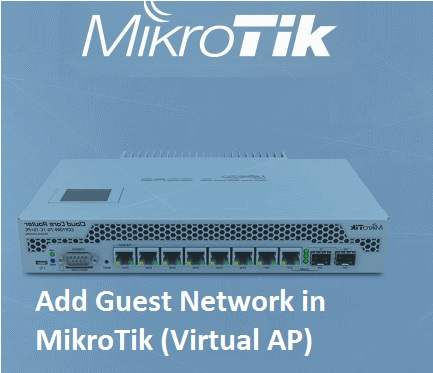 How to set up Guest WiFi in Mikrotik AP [Multiple SSID]