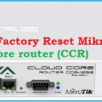How to Reset MikroTik CCR Router from terminal command
