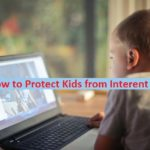 Protect Kids from inappropriate Internet