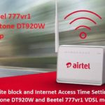 parental control and block Website in Beetel 777vr1 vdsl airtel modem