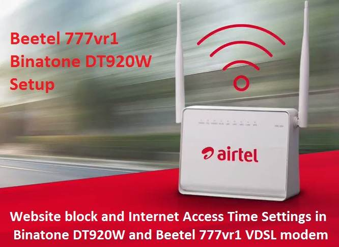 How To Block Website In Beetel 777vr1 Vdsl Modem
