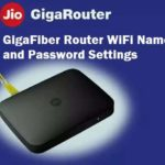 Jio Giga Fiber Router WiFi Password and Name Change