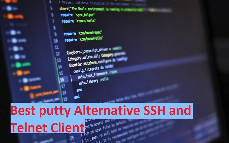 Best putty Alternative SSH and Telnet Client
