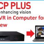 CP Plus DVR Remote View on Laptop/