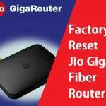 Factory Reset Jio Fiber Router